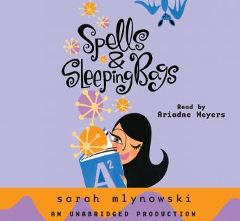 Download Spells & Sleeping Bags by Sarah Mlynowski