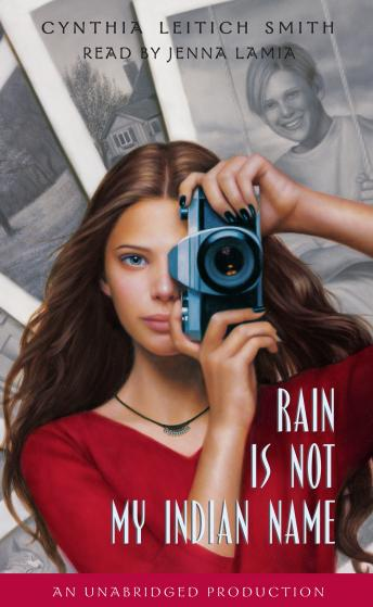 Rain is Not My Indian Name, Cynthia Leitich Smith
