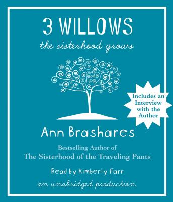 3 Willows: The Sisterhood Grows, Ann Brashares