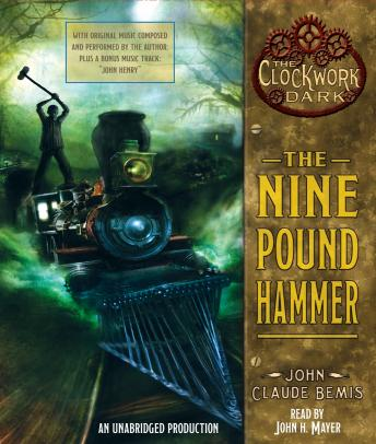 The Nine Pound Hammer: Book 1 of The Clockwork Dark
