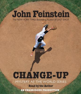 Change-Up: Mystery at the World Series, John Feinstein