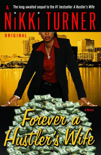 Forever a Hustler's Wife, Audio book by Nikki Turner