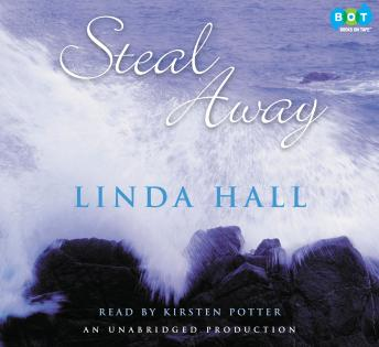 Steal Away, Linda Hall