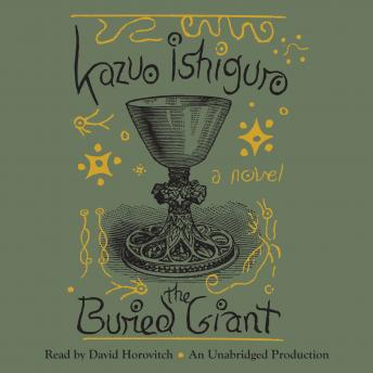 Download Buried Giant: A novel by Kazuo Ishiguro