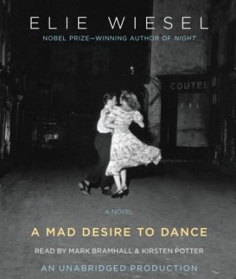 Mad Desire to Dance, Elie Wiesel