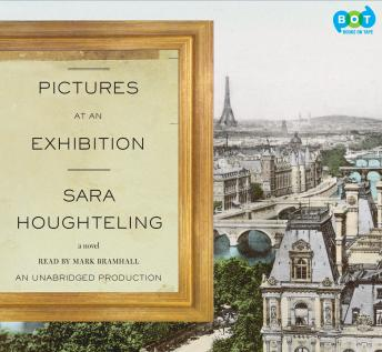 Pictures at an Exhibition, Sara Houghteling