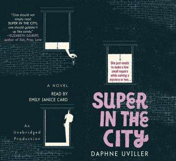 Super In The City, Daphne Uviller