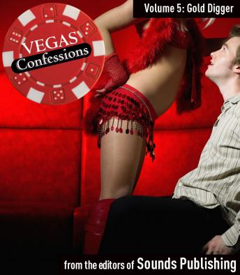 Vegas Confessions #5: Gold Digger, Editors of Sounds Publishing