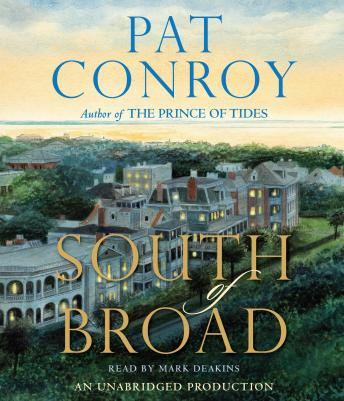 South of Broad, Pat Conroy