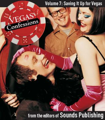 Vegas Confessions #7: Saving It Up For Vegas, Editors of Sounds Publishing
