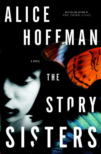 Story Sisters: A Novel, Alice Hoffman