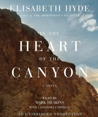 In the Heart of the Canyon, Elisabeth Hyde