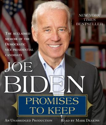 Promises to Keep: On Life and Politics, Joe Biden