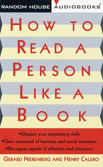 How to Read a Person Like a Book, Henry H. Calero, Gerard I. Nierenberg