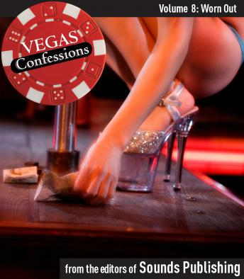 Vegas Confessions 8: Worn Out, Editors of Sounds Publishing