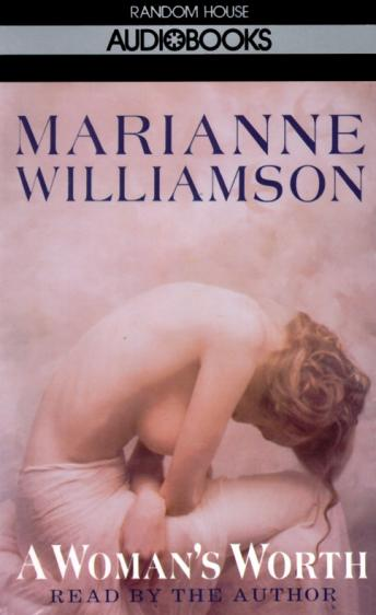 Woman's Worth, Marianne Williamson