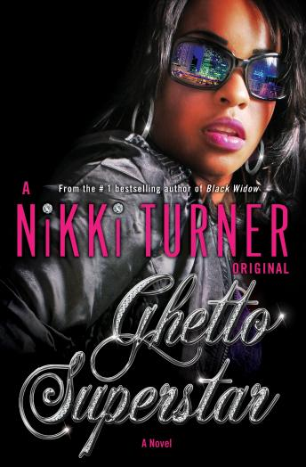 Ghetto Superstar: A Novel, Nikki Turner