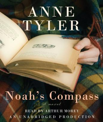 Noah's Compass: A Novel, Anne Tyler