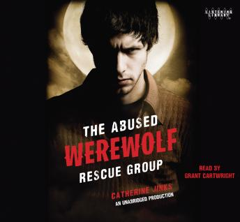 Abused Werewolf Rescue Group, Catherine Jinks