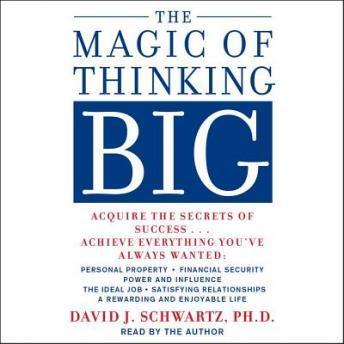Listen to Magic of Thinking Big by David Schwartz at