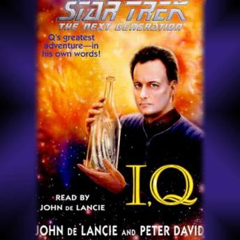 Star Trek: The Next Generation: IQ, John de Lancie