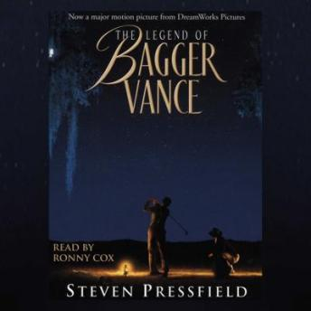 Legend of Bagger Vance (Movie Tie-In), Steven Pressfield