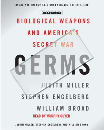 Download Germs: Biological Weapons and America's Secret War by Judith Miller