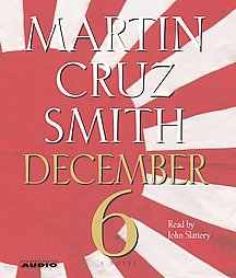 December 6: A Novel, Martin Cruz Smith