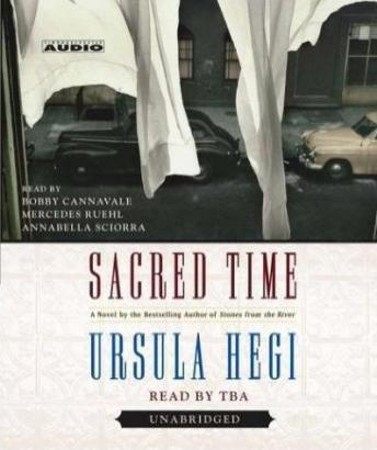 Sacred Time: A Novel, Ursula Hegi