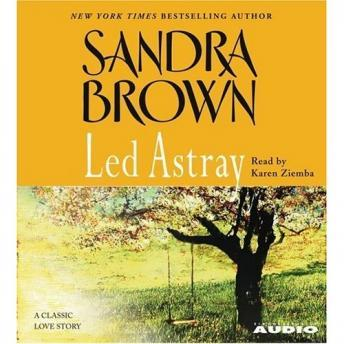 Led Astray, Sandra Brown