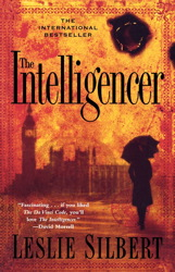 Intelligencer: A Novel, Leslie Silbert
