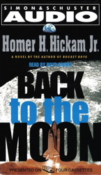 Back to the Moon, Homer Hickam