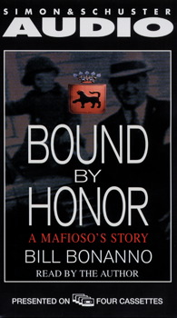 Bound By Honor, Bill Bonanno