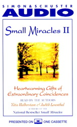 Small Miracles II: Heartwarming Gifts of Extraordinary Coincidence, Judith Leventhal, Yitta Halberstam