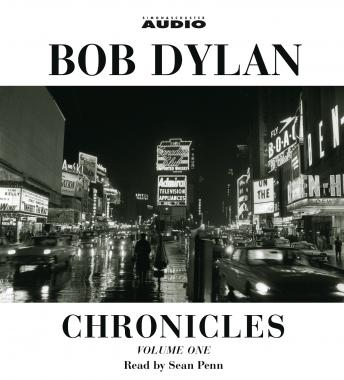 Chronicles: Volume One, Bob Dylan