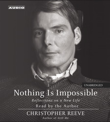 Nothing Is Impossible, Christopher Reeve