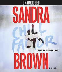 Chill Factor, Sandra Brown
