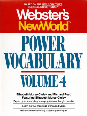 Webster's New World Power Vocabulary, Volume 4, Richard Reed, Elizabeth Morse-cluley