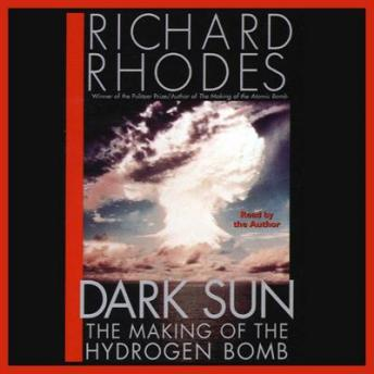 Download Dark Sun: The Making of the Hydrogen Bomb by Richard Rhodes