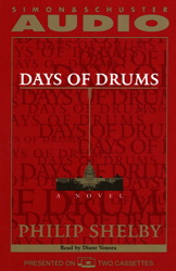 Days of Drums: A Novel, Philip Selby