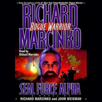 Rogue Warrior: Seal Force Alpha, Richard Marcinko