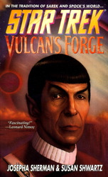 Star Trek: The Original Series: Vulcan's Forge, Susan Shwartz, Josepha Sherman