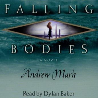 Falling Bodies, Andrew Mark
