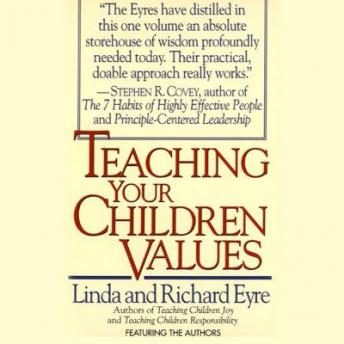 Teaching Your Children Values, Linida Eyre, Richard Eyre