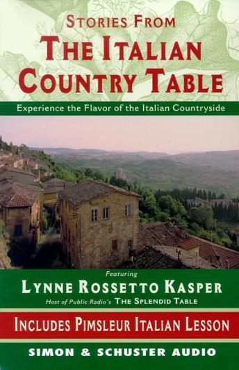 Stories from The Italian Country Table, Lynne Rossetto Kasper