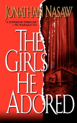 The Girls He Adored: A Novel