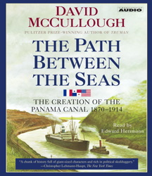 Download Path Between the Seas: The Creation of the Panama Canal, 1870-1914 by David McCullough