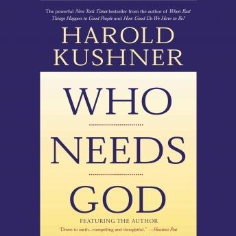 Who Needs God?, Harold Kushner