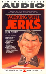 Working with Jerks, Ron Zemke