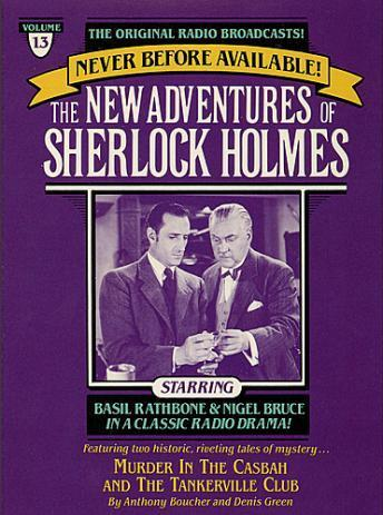 Murder in the Casbah and The Tankerville Club: The New Adventures of Sherlock Holmes, Episode #13